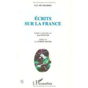 Ecrits sur la France (French Edition) (9782738461674) EÃ