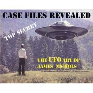 Case Files Revealed  The UFO Art of James Nichols