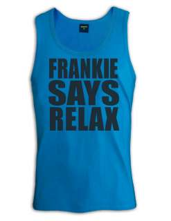 Frankie says Relax Singlet Retro 80s fancy dress 445 Funny custom T