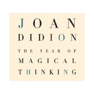 The Year of Magical Thinking [Unabridged 4 CD Set] (AUDIO
