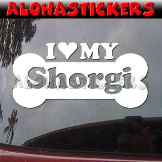 LOVE MY SHORGI Dog Hybrid Vinyl Decal Sticker DG916