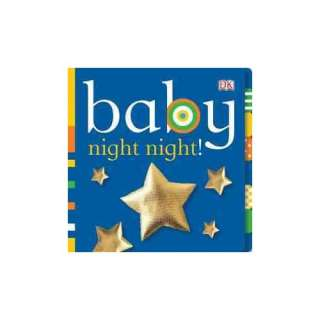 Baby Night Night, DK Publishing Childrens Books