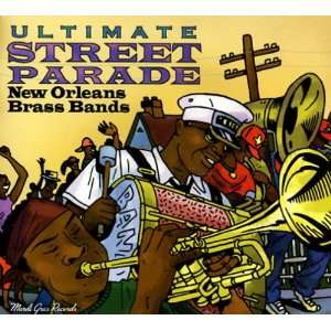 Ultimate Street Parade New Orleans Bands Various Artists Music