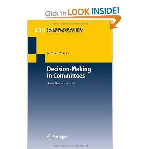 Decision Making in Committees Game Theoretic Analysis