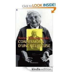 Confessions dune religieuse (French Edition) Soeur Emmanuelle