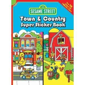 Sesame Street Classic Town & Country Super Sticker Book[ SESAME STREET