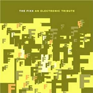 The Fixx An Electronic Tribute Various Artists Music