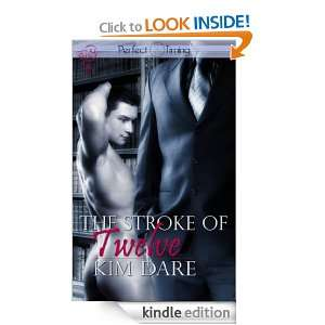 The Stroke of Twelve (Perfect Timing) Kim Dare  Kindle