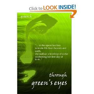 through greens eyes (9781452863085): Green H: Books