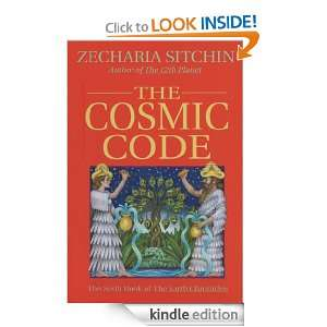 The Cosmic Code (Book VI) (Earth Chronicles) Zecharia Sitchin