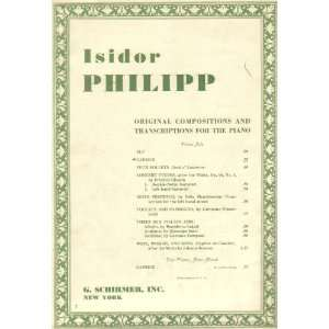 and Transcriptions for Piano) Composer Isidor Philipp Books