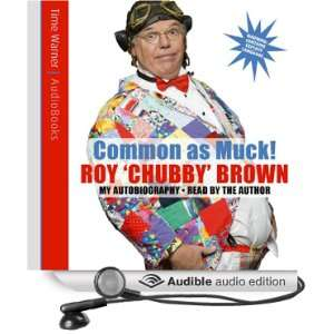 Roy Chubby Brown (Audible Audio Edition) Roy Chubby Brown, Roy Books