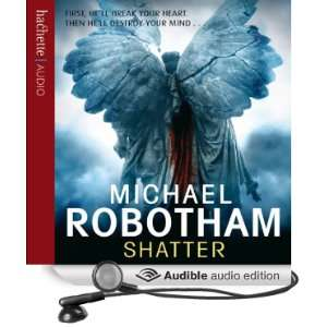 Shatter (Audible Audio Edition) Michael Robotham, Sean