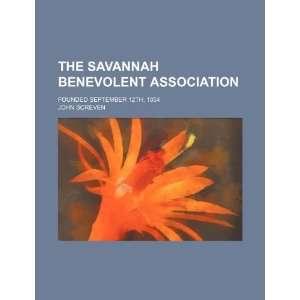 The Savannah Benevolent Association; Founded September