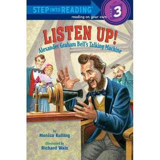 Graham Bells Talking Machine, Kulling, Monica: Childrens Books