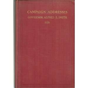 OF GOVERNOR ALFRED E. SMITH, DEMOCRATIC CANDIDATE FOR PRESIDENT: Books