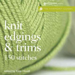 Harmony Guides: Knit Edgings & Trims, Melville, Herman