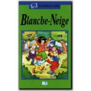 Plaisir De Lire   Serie Verte: Blanche Neige   Book (French Edition)