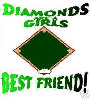 SOFTBALL DIAMONDS ARE A GIRLS BEST FRIEND T SHIRT