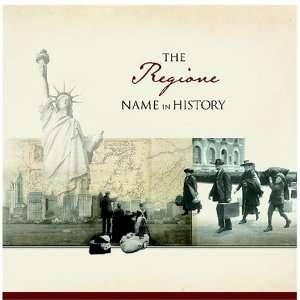 The Regione Name in History Ancestry Books