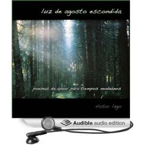 Luz de Agosto Escondid: El Amor en Fifty Poemas [Hidden