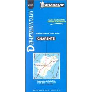 Michelin Charente, France Map No. 4016 (Michelin Maps