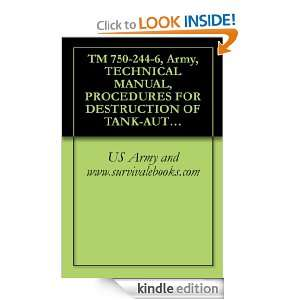 TM 750 244 6, Army, TECHNICAL MANUAL, PROCEDURES FOR DESTRUCTION OF