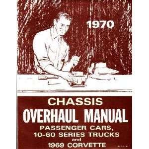 1970 CHEVROLET CAR TRUCK Unit Repair Overhaul Manual