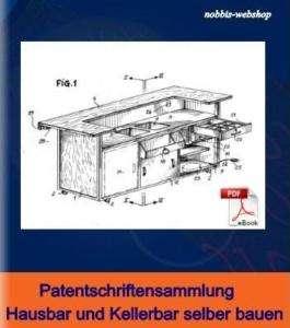 Hausbar,Kellerbar &Zubehör selber bauen Patente eBook