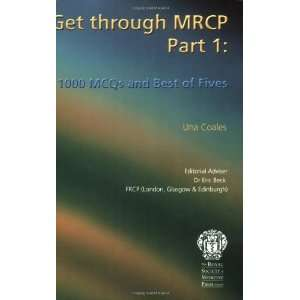 Get Through Mrcp 1,000 Mcqs And Best of Fives