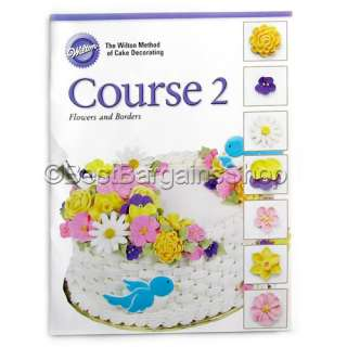 WILTON CAKE DECORATING BEGINNERS GUIDE BOOK ICING IDEAS 40 ...