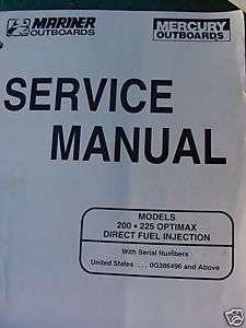 200 225 HP OPTIMAX MERCURY OUTBOARD SERVICE MANUAL