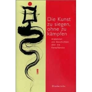 Kunst zu siegen, ohne zu kämpfen: .de: Pascal Fauliot: Bücher