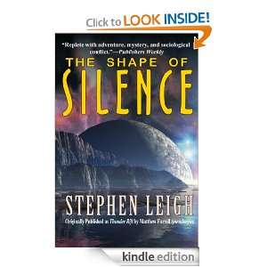 The Shape of Silence: Stephen Leigh:  Kindle Store