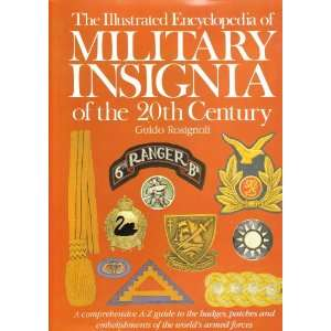 Illustrated Encyclopedia of Military Insignia of the 20th Century
