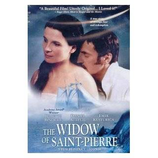 The Widow Of St. Pierre: Juliette Binoche, Daniel Auteuil