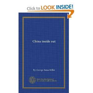 China inside out George Amos Miller Books