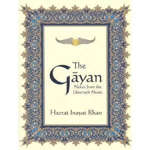 From the Unstruck Music (9780930872731): Hazrat Inayat Khan: Books