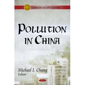 (China in the 21st Century) (9781611220223): Michael I. Chang: Books