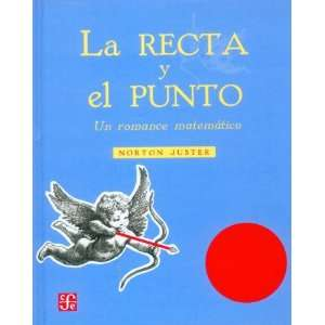 matemático (Spanish Edition) (9786071605672): Norton Juster: Books