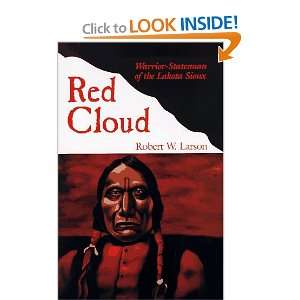 Red Cloud Warrior Statesman of the Lakota Sioux (Oklahoma