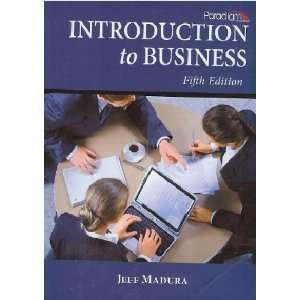 Introduction to Business (9780763836207): Jeff Madura
