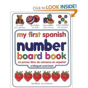 com My First Spanish Number Board Book/Mi Primer Libro de Numeros en