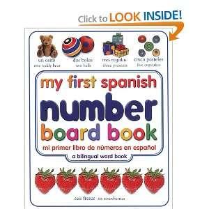 com My First Spanish Number Board Book/Mi Primer Libro de Numeros en