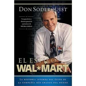 del exito de la compania mas grande del mundo (Spanish Edition) Don