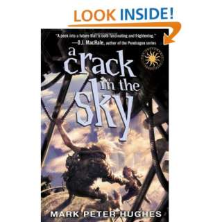 A Crack in the Sky (Greenhouse Chronicles) (9780385737081