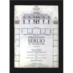 Sebastiano Serlio on Architecture, Volume 2 Books VI VII