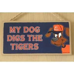 My Dog Digs MLB Detroit Tigers Wood Door Sign 5 x 10