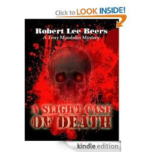Tony Mandolin Mystery Book 1 A Slight Case of Death Robert Lee Beers