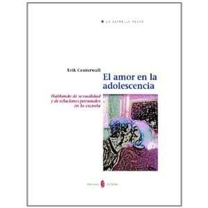 El Amor En La Adolescencia (Spanish Edition